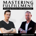 Mastering Fulfillment Podcast 1000 72